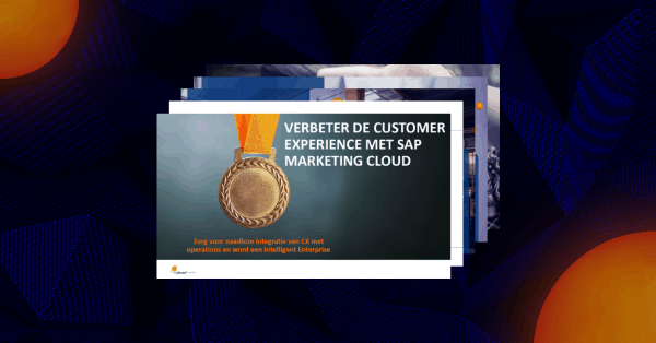 Verbeter de Customer Experience met SAP Marketing Cloud